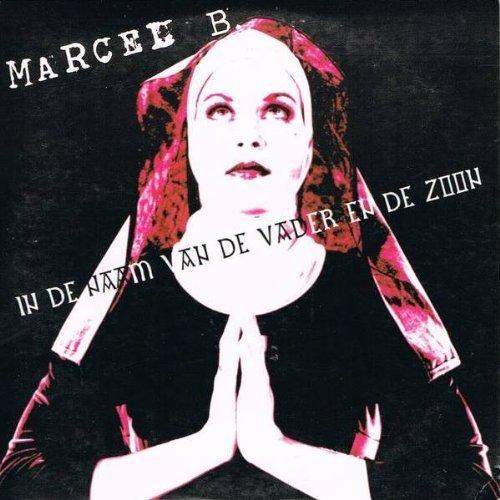 Bild 1: Marcel B., In de naam van de vader en de zoon (1999; 2 versions, cardsleeve)