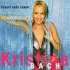 Kristina Bach, Scharf aufs Leben (2001)