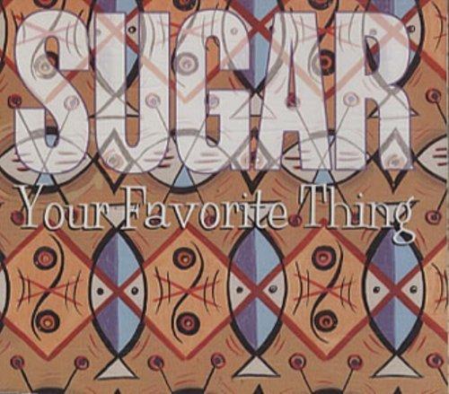Bild 1: Sugar, Your favorite thing (1994)