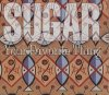 Sugar, Your favorite thing (1994)