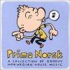 Prima Norsk (Norwegian House Music), Addvibe, Olav Brekke Mathisen, Creme Fraiche, Kahuun..
