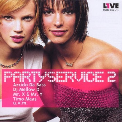 Bild 1: Partyservice 02 (2000), Lexy & K. Paul, Floorfilla, Dj Mellow D, Mr. X & Mr. Y, Blank & Jones..