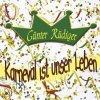 Günter Rüdiger, Karneval ist unser Leben/Nicht nur am Rhein (2003)