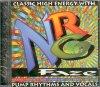NRG Faze, Classic high energy with pump rhythms and vocals