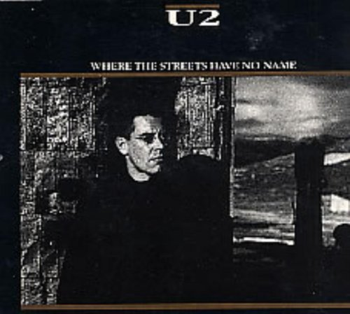Bild 1: U2, Where the streets have no name (1987, #659382)