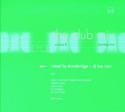 Bild 1: Club Mix 2 (2000, by Stonebridge/DJ Kay Cain), Dubtribe Sound System, Smoking Beats, Candi Staton, Oliver Lieb, Onda del Futuro..