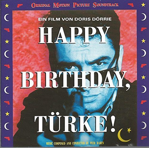 Bild 1: Peer Raben, Happy birthday, Türke! (soundtrack, 1991)
