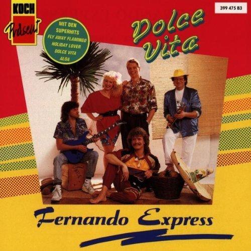 Bild 1: Fernando Express, Dolce vita (1990)