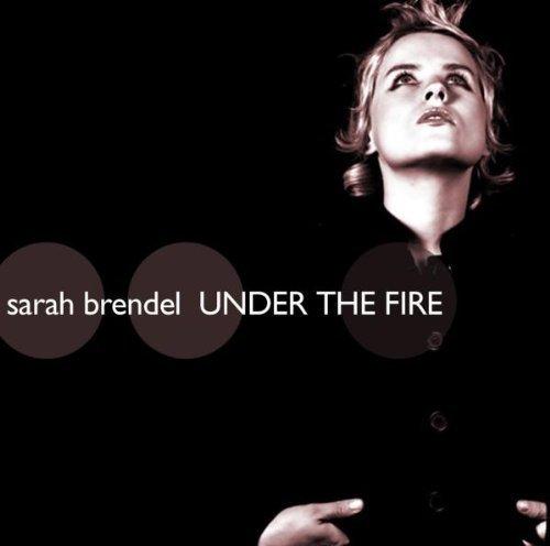 Bild 1: Sarah Brendel, Under the fire (2003; 13 tracks)