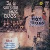 Hot Dogs, Ja, son san's die Hot Dogs (& Helga Reichel)