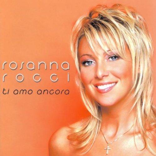 Bild 1: Rosanna Rocci, Ti amo ancora (2003; 15 tracks)