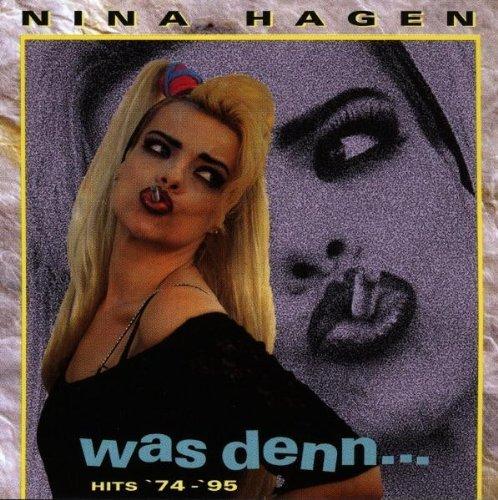 Bild 1: Nina Hagen, Was denn.. (Hits '74-'95)