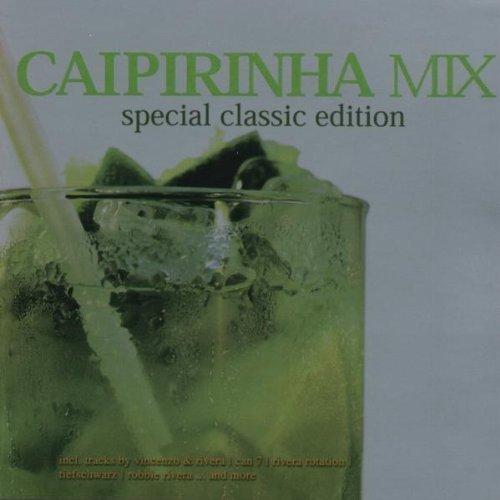 Bild 1: Caipirinha Mix-Special Classic Edition (2003, #zyx81546), Edson X, Vincenzo & Rivera, Tiefschwarz, In-Grid, Robbie Rivera..