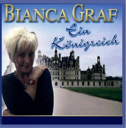Bild 1: Bianca Graf, Ein Königreich (2004)