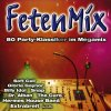 FetenMix-80 Party-Klassiker im Megamix (2002), Harpo, Dominoe, Silent Circle, Alphaville, Joy, Boytronic..