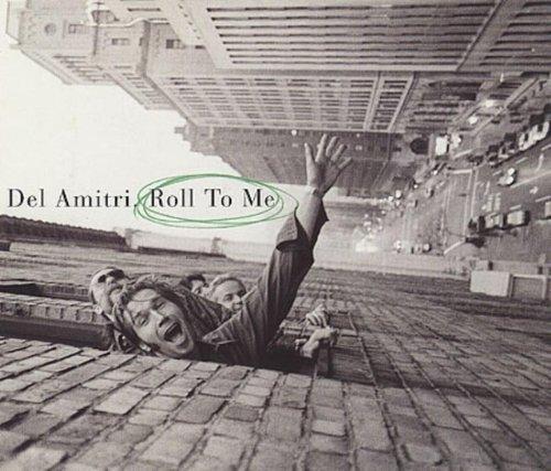 Bild 1: Del Amitri, Roll to me (1995)