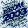 Booom 2003/1, Sarah Connor, B3, Las Ketchup, P!nk, Bro'Sis, Rocco, Ben, Nena, Toni Braxton, Natural..