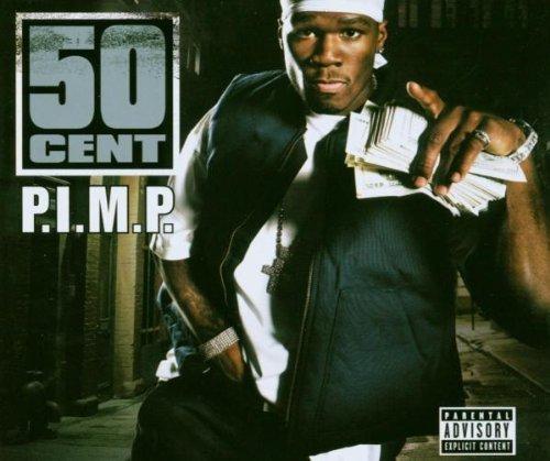 Фото 1: 50 Cent, P.i.m.p. (2003)