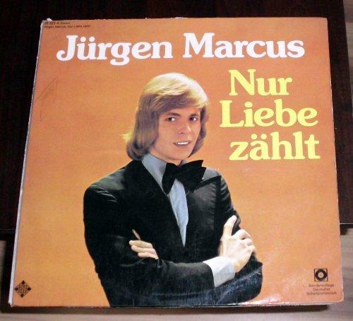 Bild 1: Jürgen Marcus, Nur Liebe zählt (Club, #28323-4)