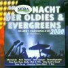 Radio Nora: Die Nacht der Oldies & Evergreens 2000, Marmalade, Andy Scott's Sweet, Alvin Stardust, T. Rex, Belle Epoque..
