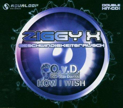 Bild 1: Ziggy X, Geschwindigkeitsrausch (3 versions, 2004, plus 'Herzklopfen', b/w Ole van Dansk 'How I wish [3 versions]')