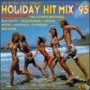 Holiday Hit Mix '95, Tatjana, Corona, Cappella, Jam & Spoon feat. Plavka, Whigfield..