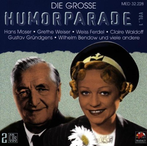 Bild 1: Die grosse Humorparade 1, Wilhelm Bendow & Franz-Otto Krüger, Weiss Ferdl, Hans Moser, Claire Waldoff..