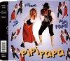 Pipi Papa, Pipi Papa (4 versions)