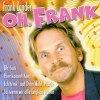 Frank Zander, Oh, Frank (compilation, 19 tracks, 1973-2000, BMG/AE)