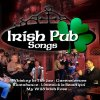 Irish Pub Songs, Claire Hamilton, Christy Keeney, Sandy Wax, Waxies Dargle..