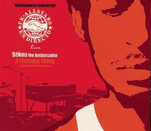 Image 1: Freundeskreis präsentiert Sékou the Ambassador, A lifelong thing (2000, digi)