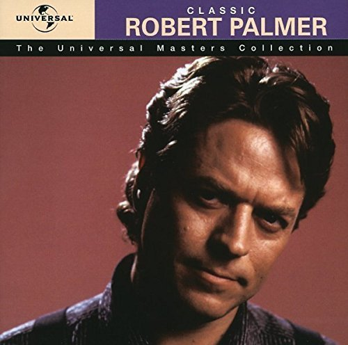 Image 1: Robert Palmer, Classic-The Universal masters collection (1999)