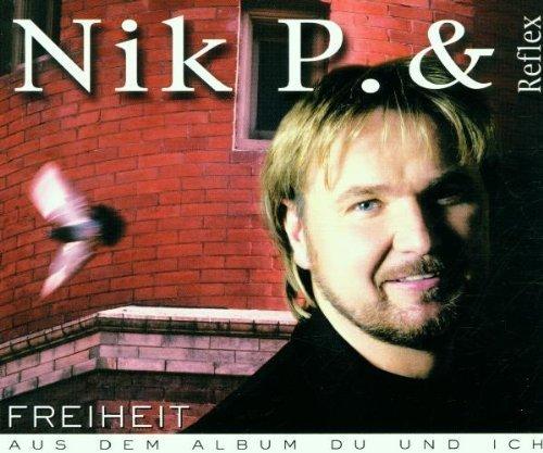 Bild 1: Nik P. & Reflex, Freiheit (2001)