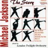 Michael Jackson, Story (#9224544, played by London Twilight Orchestra)