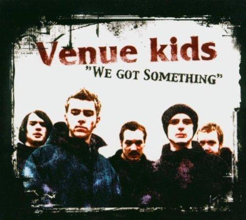 Bild 1: Venue Kids, We got something (5 tracks/video, 2003, digi)