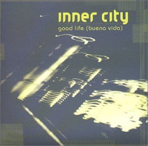 Bild 1: Inner City, Good life (buena vida; 1999; 2 tracks)