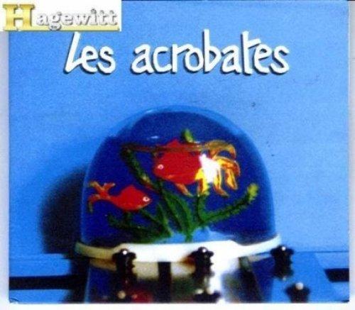 Bild 1: Les Acrobates, Bicéphale (2000/01)