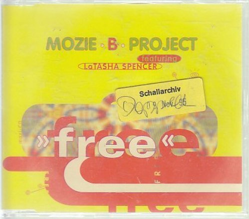 Bild 1: Mozie B Project, Free (1995, feat. LaTasha Spencer)