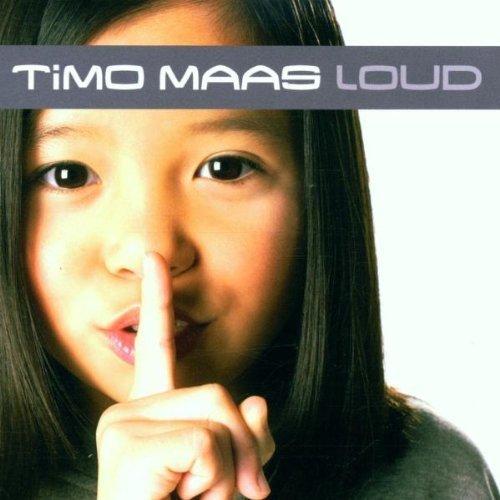 Фото 1: Timo Maas, Loud (2001)