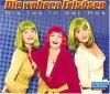 Die wahren Frisösen, Nix los in der Hos (2000; 2 tracks)