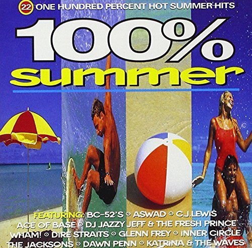 Bild 1: 100% Summer (1994, Telstar), Bc-52's, Aswad, Ace of Base, DJ Jazzy Jeff & The Fresh Prince, Wham!, Zoë, FgtH..