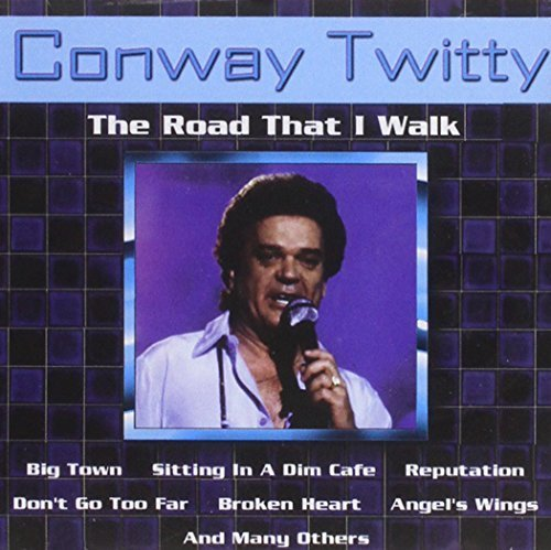 Bild 1: Conway Twitty, Road that I walk (15 tracks)