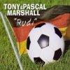 Tony Marshall, Rudi (2002, & Pascal)