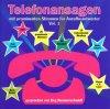 Telefonansagen 1, mit prominenten Stimmen für Anrufbeantworter von Jörg Hammerschmidt plus Musik (57 tracks)