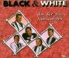 Black & White, Hol dir das Abenteuer (2 tracks)