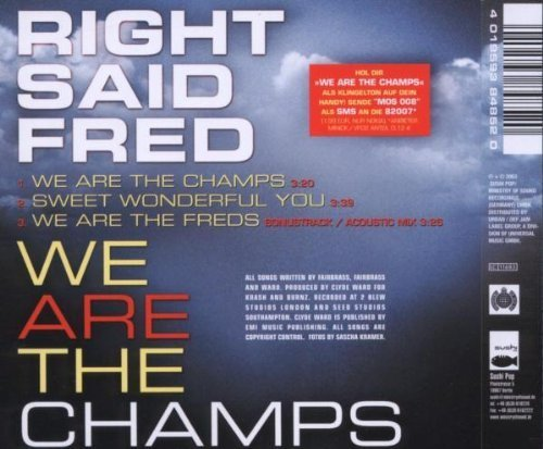 Bild 2: Right said Fred, We are the champs (2003)