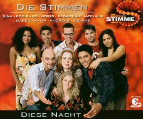 Bild 1: Die deutsche Stimme 2003 (ZDF-Show), Diese Nacht
