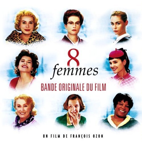 Bild 1: 8 Femmes/8 Frauen (2001), Ludivine Sagnier, Fanny Ardant, Catherine Deneuve..