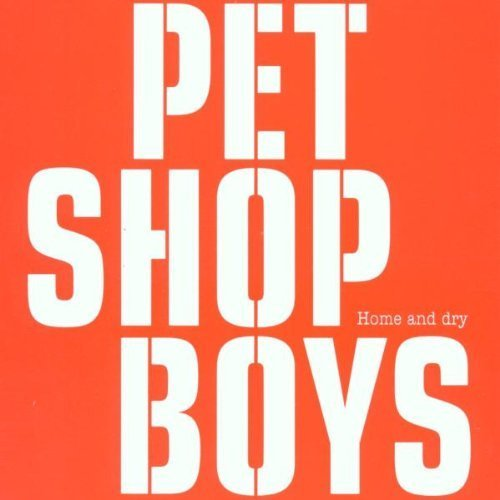 Bild 1: Pet Shop Boys, Home and dry (2002, DVD-Single)