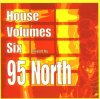 95 North, House volumes six (mix)